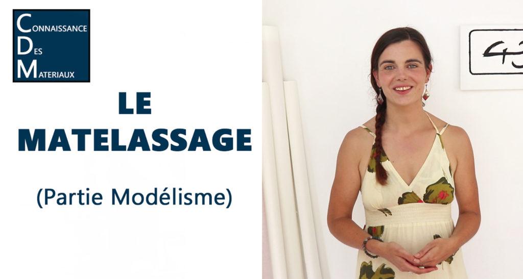 Modélisme de mode: Le matelassage - cours vidéo