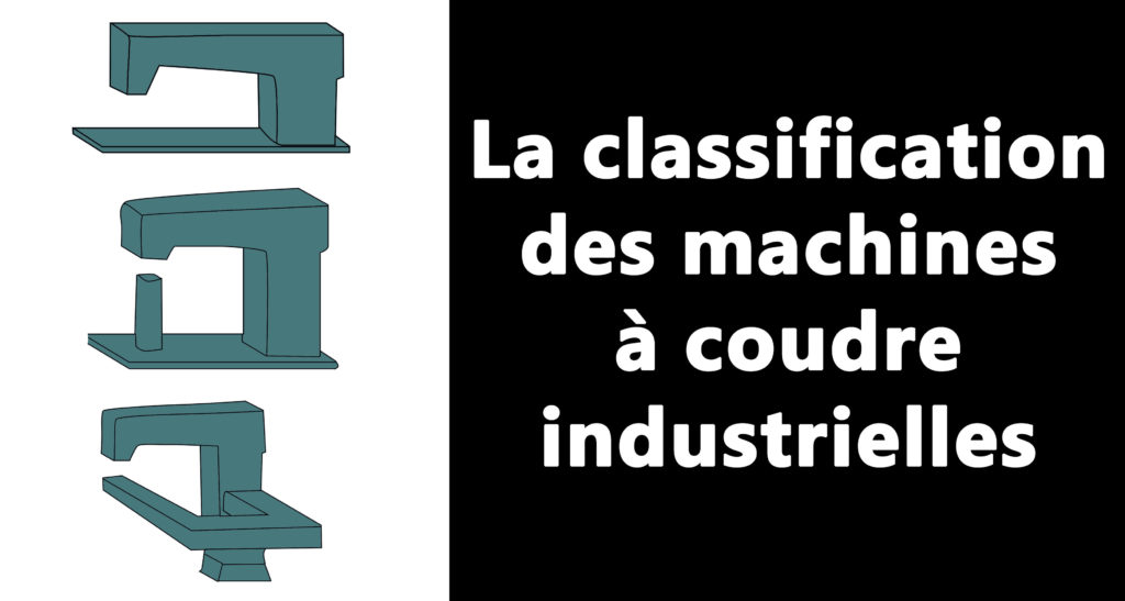 illustration la classification des machines à coudre industrielles