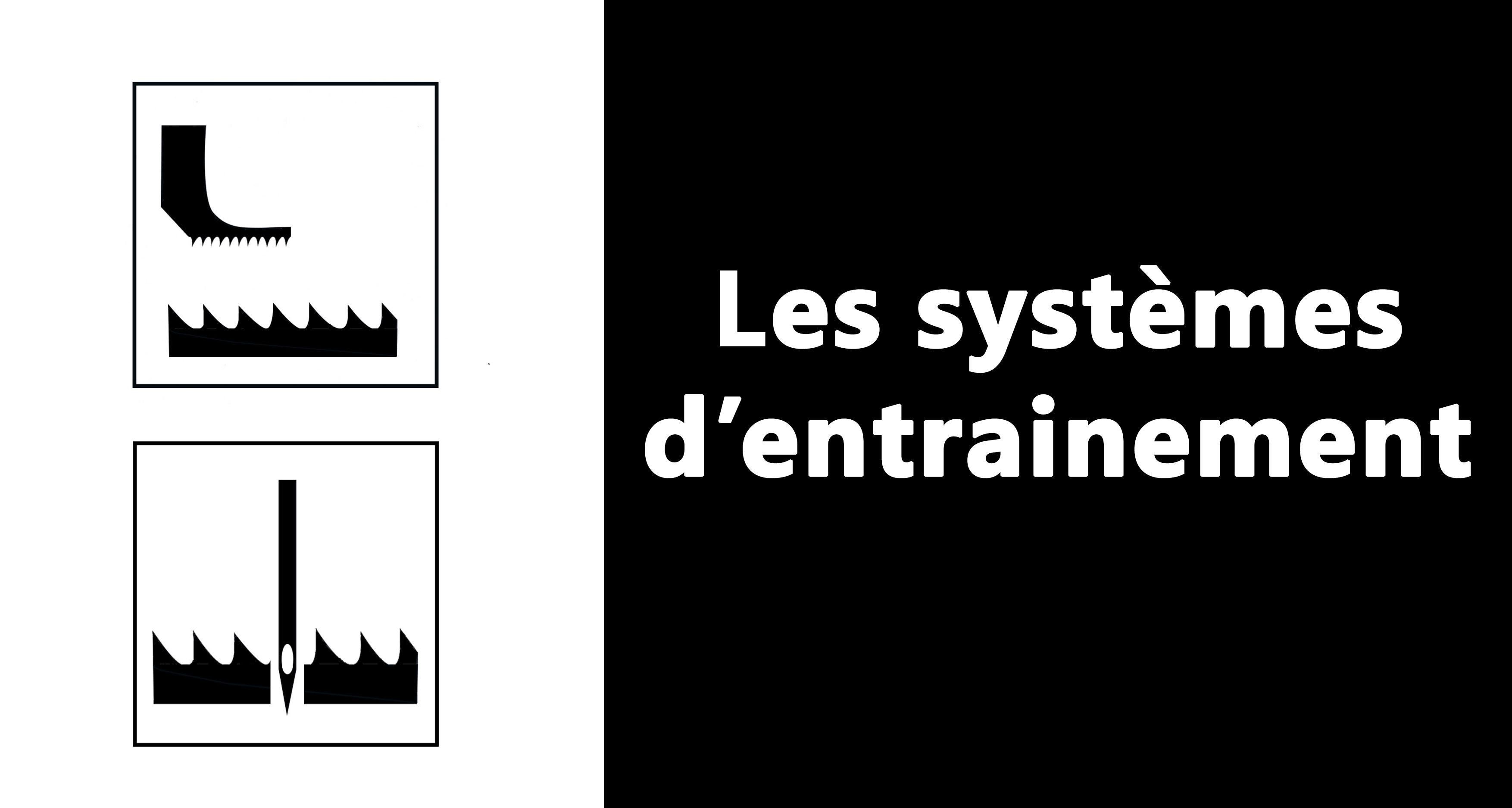Les systèmes d'entrainement: