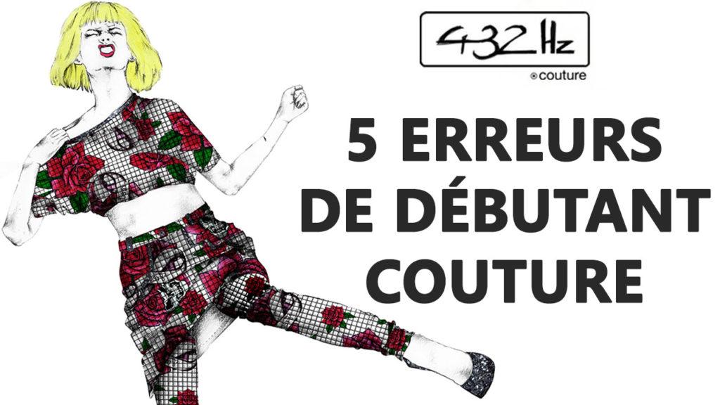 débutant couture : Les 5 erreurs des débutants en couture