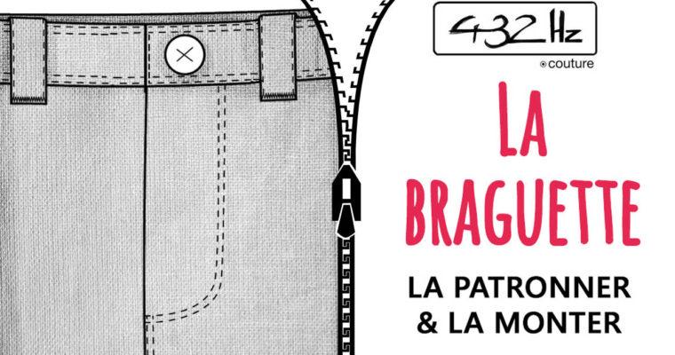 Coudre une Braguette: La patronner & la monter